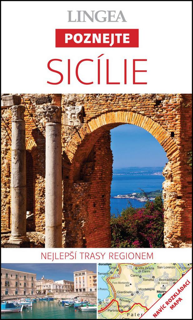 Pruvodce Poznejte Sicilie Nejlepsi Trasy Regionem Knihy Pro Vas